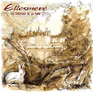 Les Châteaux de la Loire by ELLESMERE album cover