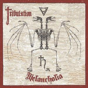 Melancholia by TRIBULATION album cover