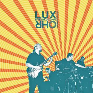 Live At Roadburn 2014 by E-MUSIKGRUPPE LUX OHR album cover