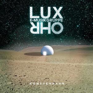 Kometenbahn by E-MUSIKGRUPPE LUX OHR album cover