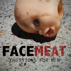 Facemeat Questions For Men album cover