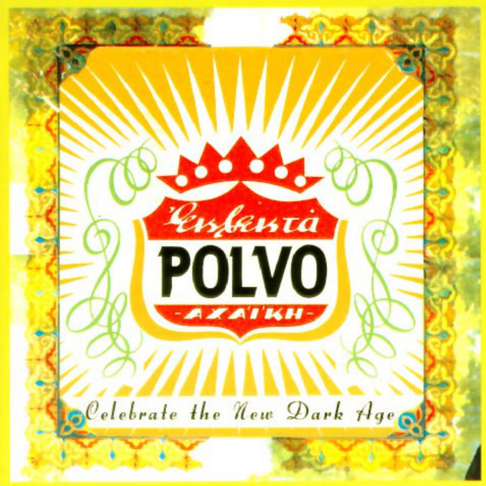 Celebrate the New Dark Age by POLVO album cover