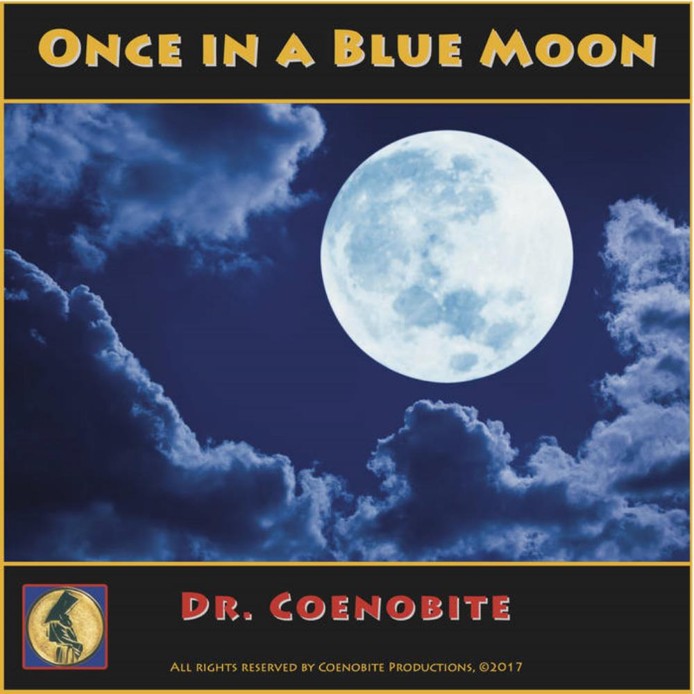 Once In A Blue Moon by DR. COENOBITE album cover