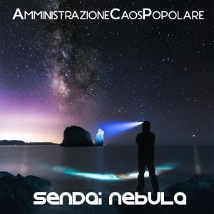 Sendai Nebula by AMMINISTRAZIONE CAOS POPOLARE album cover