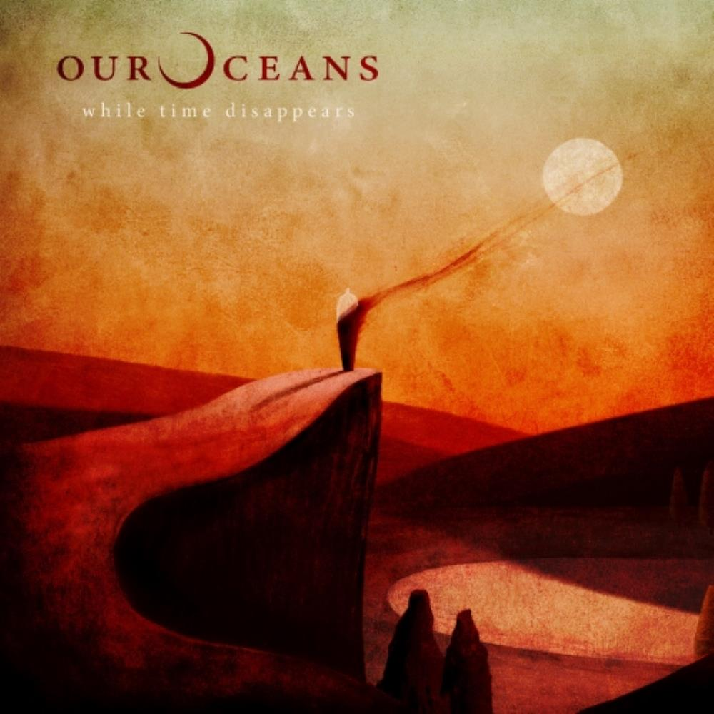 While Time Disappears by Our Oceans album rcover