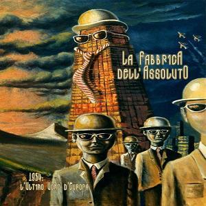 1984 - L'Ultimo Uomo d'Europa by FABBRICA DELL'ASSOLUTO, LA album cover