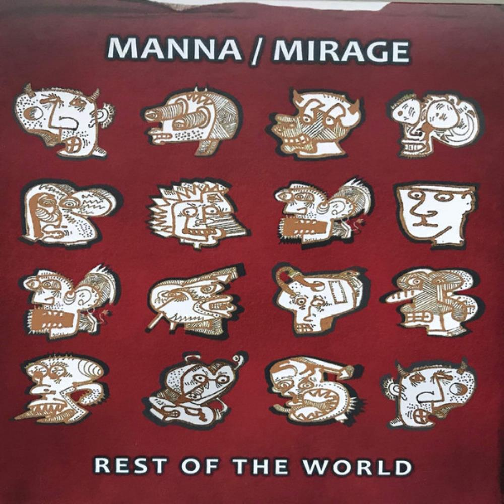 Rest Of The World by MANNA / MIRAGE album cover