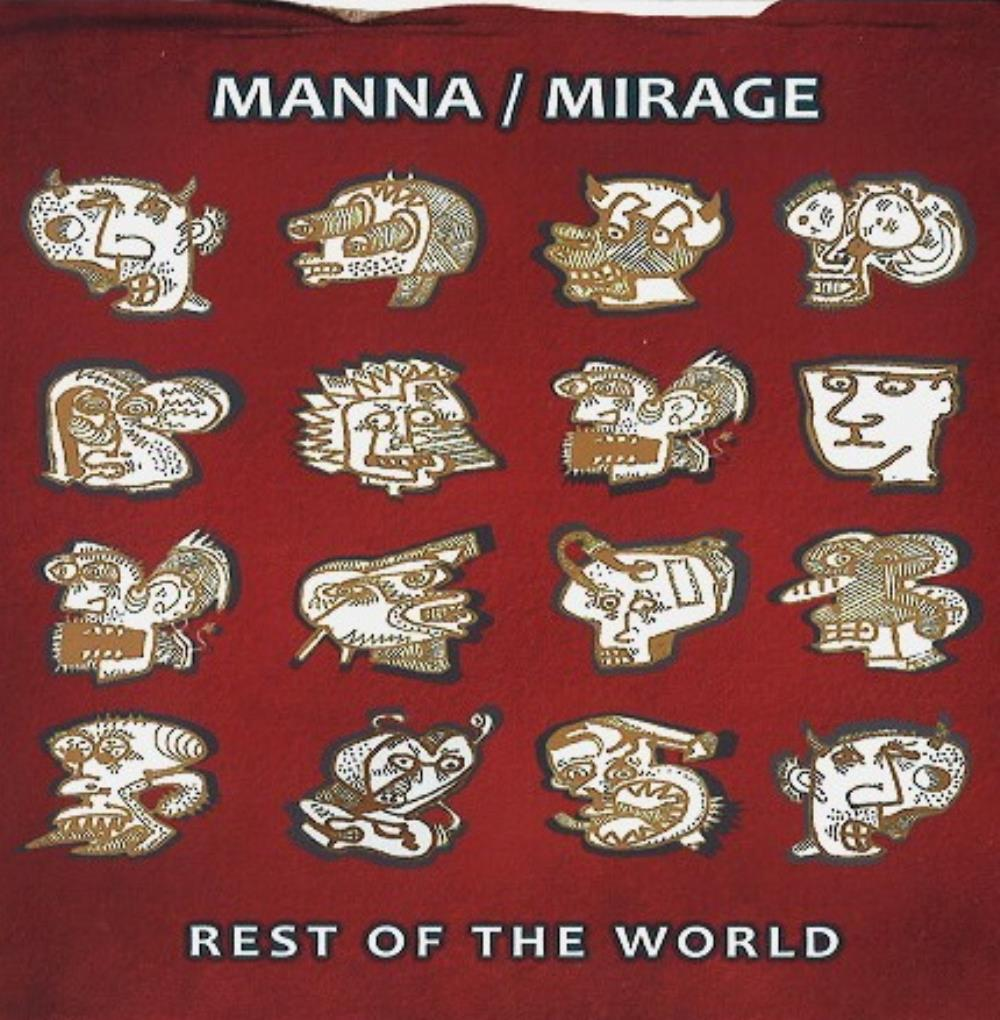 Manna / Mirage Rest Of The World album cover