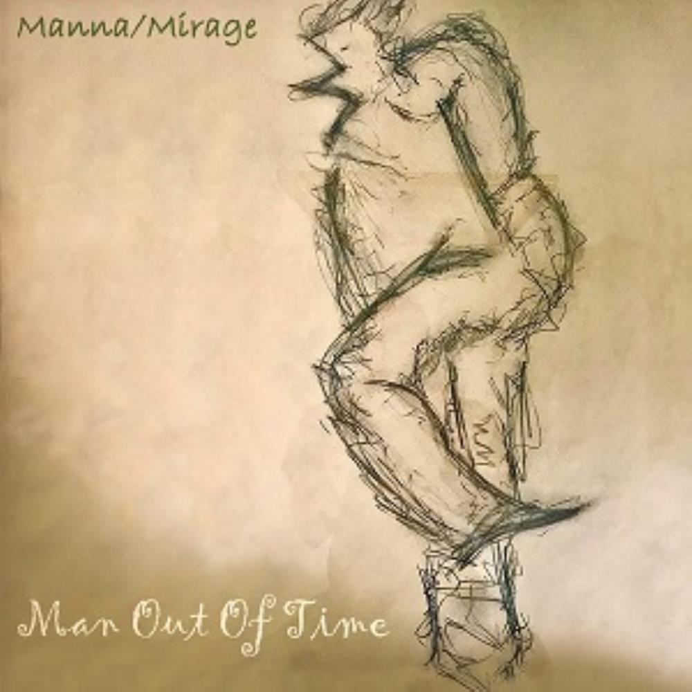 Man Out of Time by MANNA / MIRAGE album cover