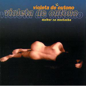 Violeta De Outono - Woman On The Mountain CD (album) cover