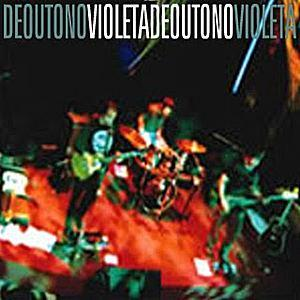 Violeta De Outono 2002/2003 Sessions (CD-EP)  album cover