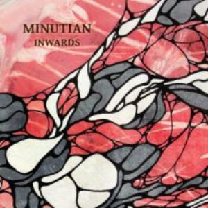 Minutian Inwards album cover