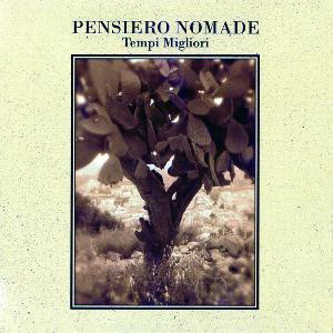 Tempi Migliori by PENSIERO NOMADE album cover
