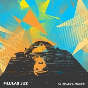 Astralopithecus by FILULAS JUZ album cover