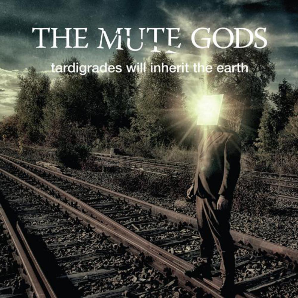 The Mute Gods Tardigrades Will Inherit The Earth album cover