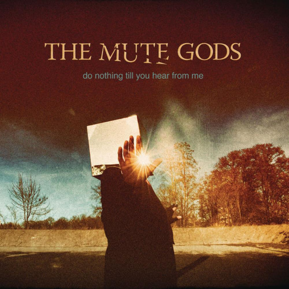 The Mute Gods Do Nothing Till You Hear from Me album cover