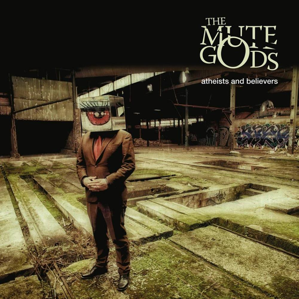 The Mute Gods - Atheists and Believers CD (album) cover