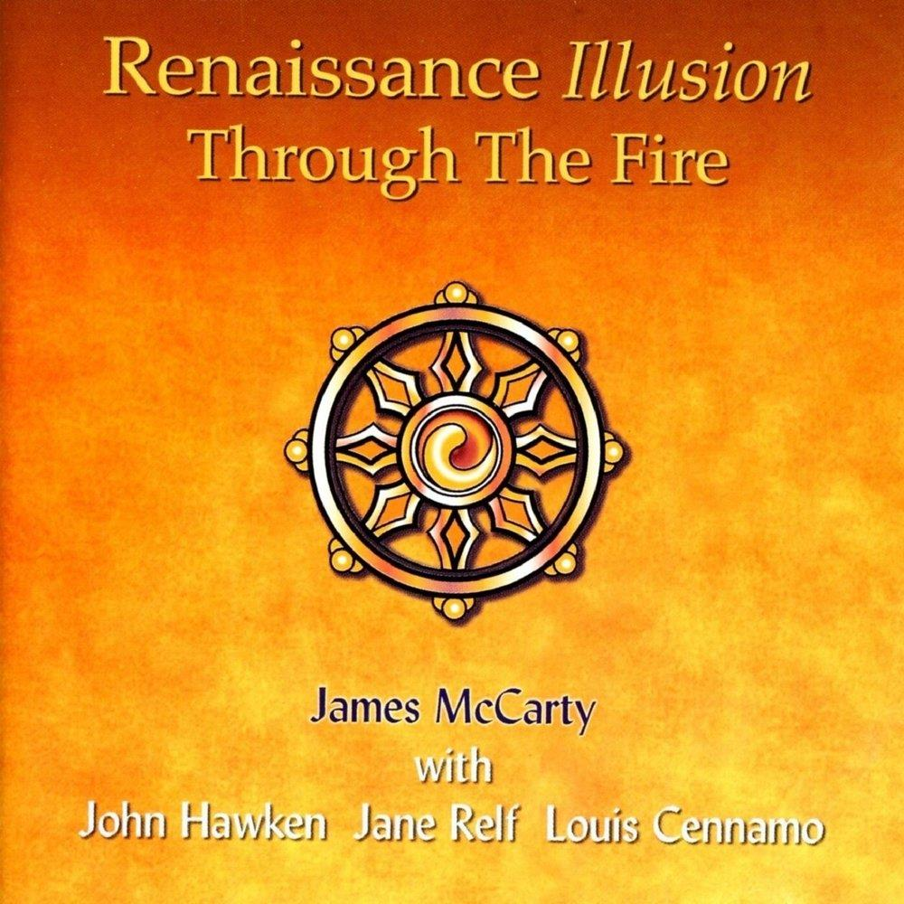 Renaissance Illusion: Through The Fire by ILLUSION album cover