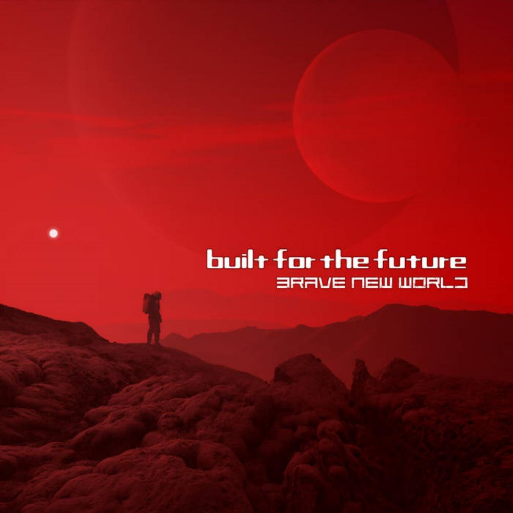 Brave New World by BUILT FOR THE FUTURE album cover
