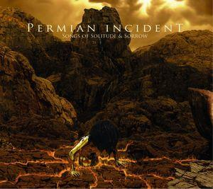 Songs of Solitude and Sorrow by PERMIAN INCIDENT album cover