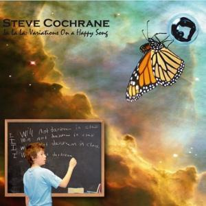 Steve Cochrane La La La: Variations On a Happy Song album cover