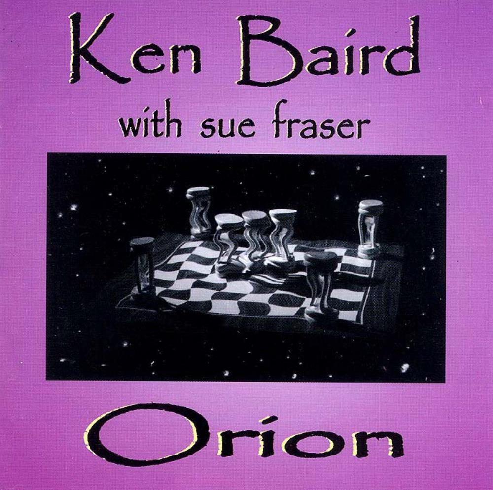 Ken Baird & Sue Fraser: Orion by BAIRD, KEN album cover
