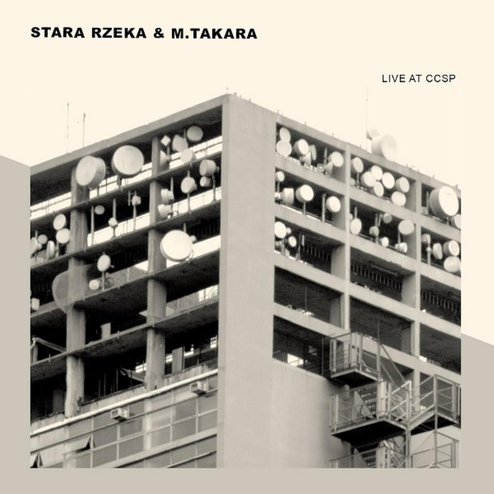 Live at CCSP by STARA RZEKA album cover