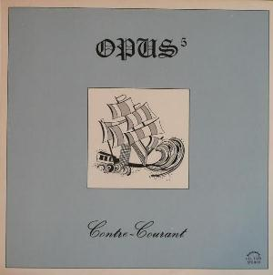 Opus-5 - Volume 1: Contre Courant CD (album) cover