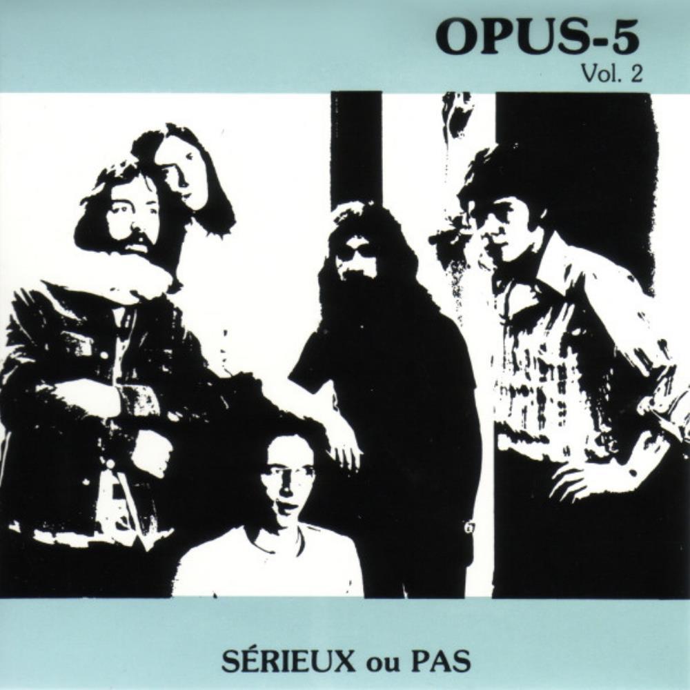 Sérieux Ou Pas by OPUS-5 album cover