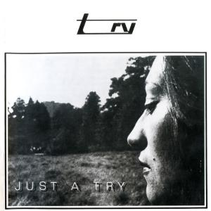 Just A Try by TRY album cover