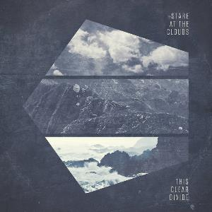 Stare at The Clouds This Clear Divide album cover