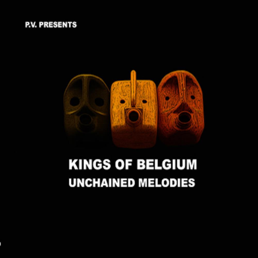 Pierre Vervloesem Kings Of Belgium: Unchained Melodies album cover