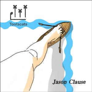 Jason Clause by TOOTSCATS album cover