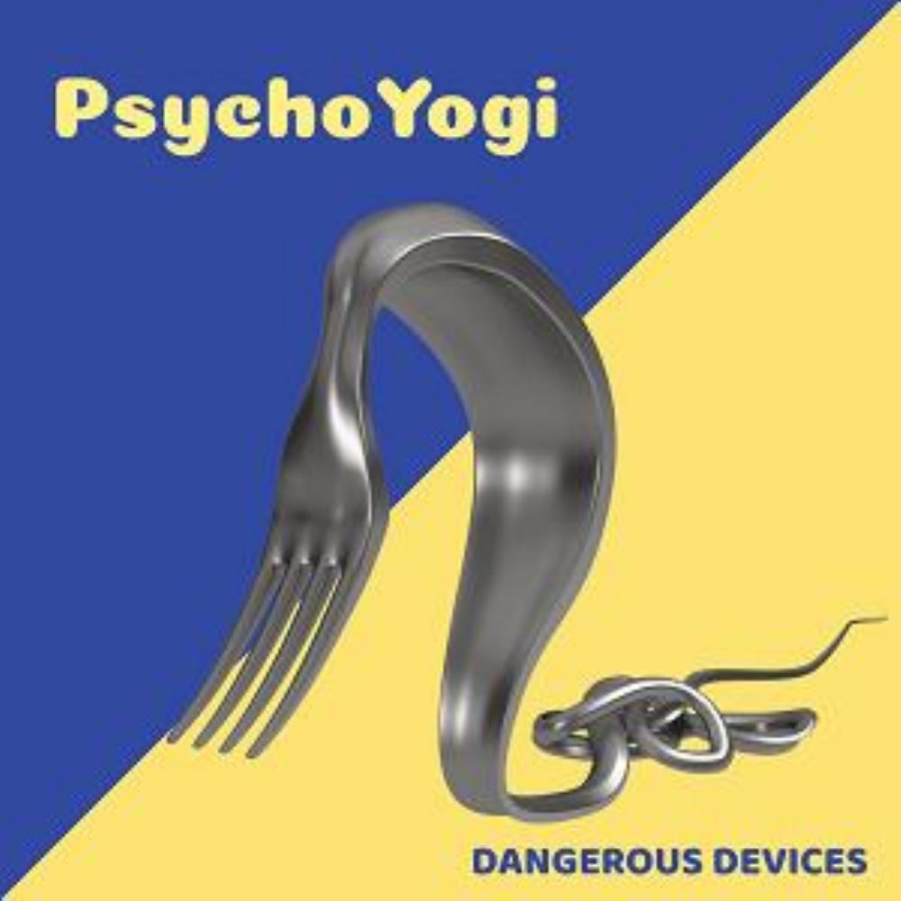 Dangerous Devices by PSYCHOYOGI album cover