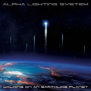 Walking On an Earthlike Planet by ALPHA LIGHTING SYSTEM album cover