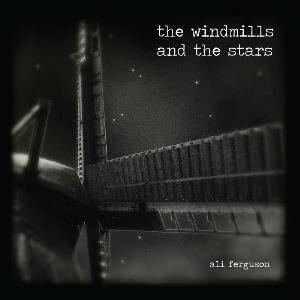 Ali Ferguson The Windmills And The Stars album cover