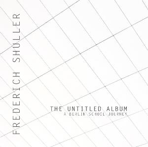 The Untitled Album by SHULLER, FREDERICH album cover