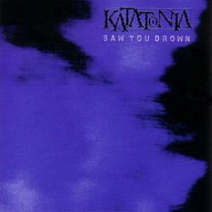 Katatonia Saw You Drown album cover