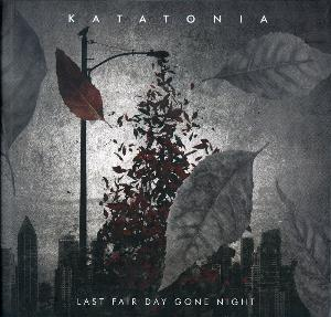 Last Fair Day Gone Night by KATATONIA album cover