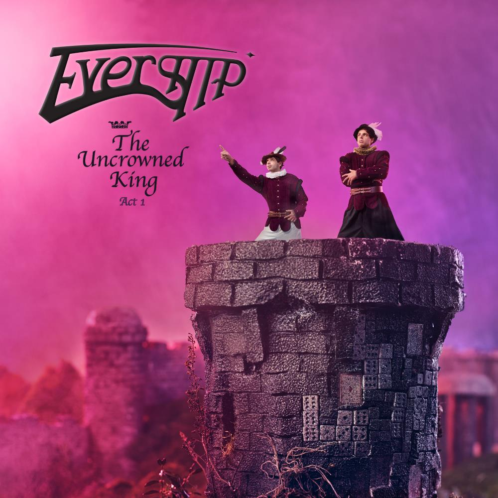 The Uncrowned King - Act 1 by EVERSHIP album cover