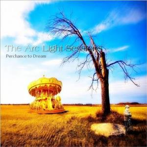 Perchance to Dream by ARC LIGHT SESSIONS, THE album cover