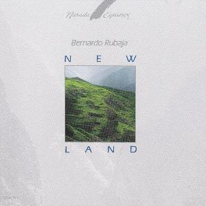 Bernardo Rubaja - New Land CD (album) cover