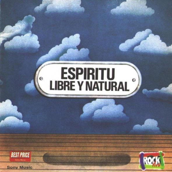 Libre Y Natural (Free And Natural)  by ESPIRITU album cover