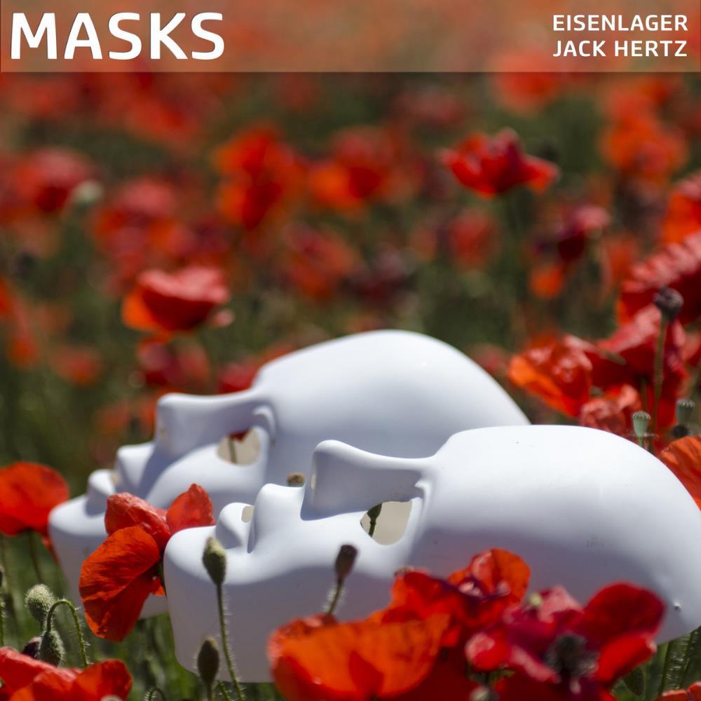 Masks (Jack Hertz & Eisenlager by HERTZ, JACK album cover