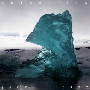 Antarctica by HERTZ, JACK album cover