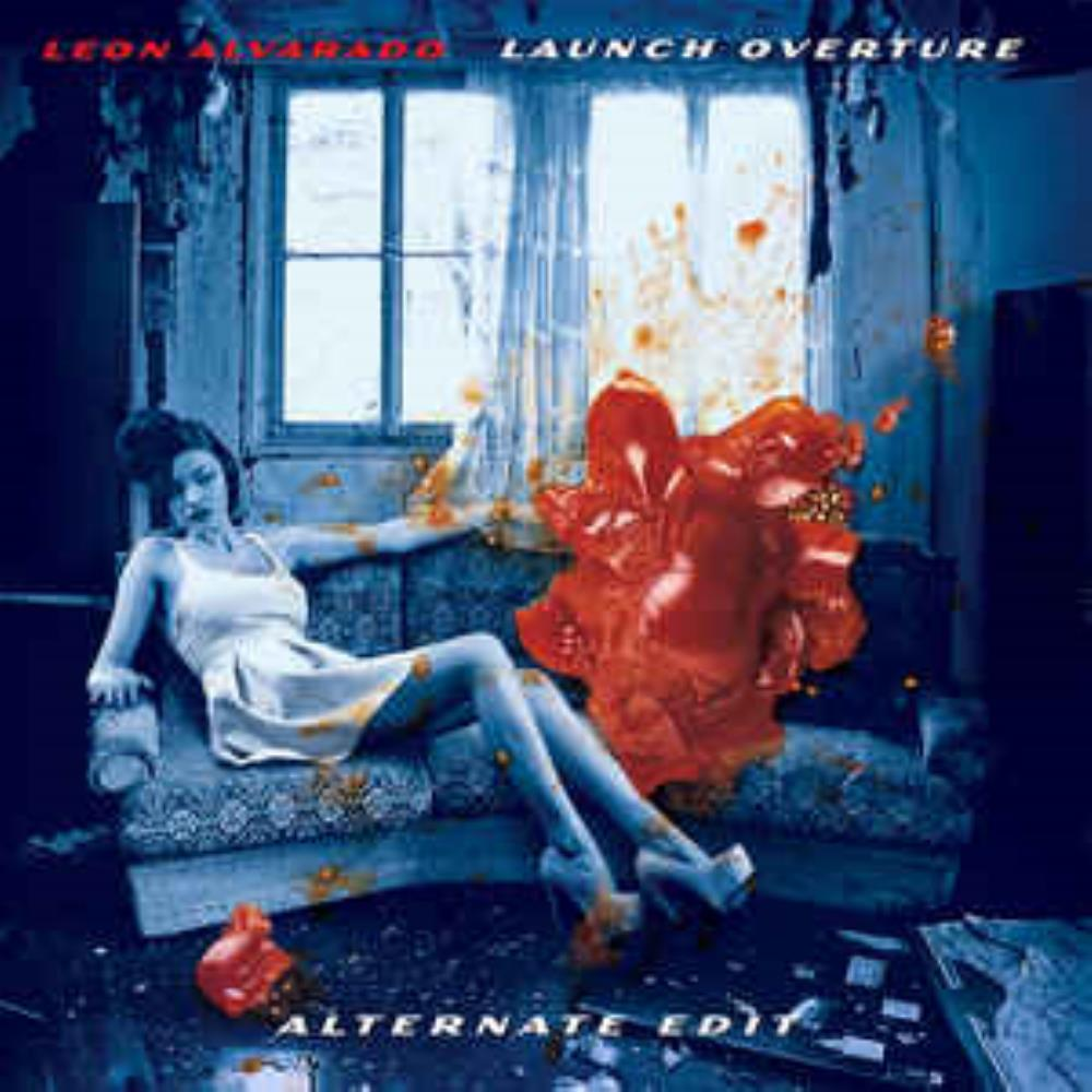 Leon Alvarado - Launch Overture CD (album) cover