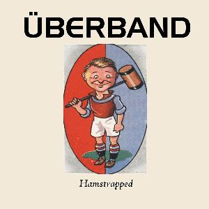 Hamstrapped by UBERBAND album cover