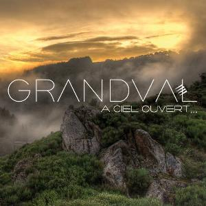 A Ciel Ouvert by GRANDVAL album cover