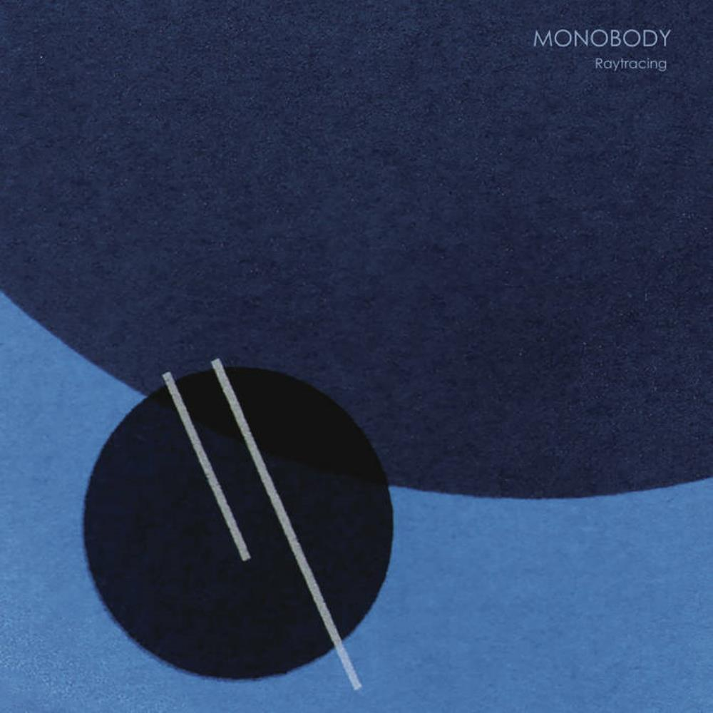 Raytracing by MONOBODY album cover