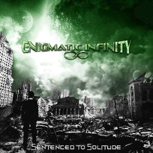 Sentenced To Solitude by ENIGMATIC INFINITY album cover